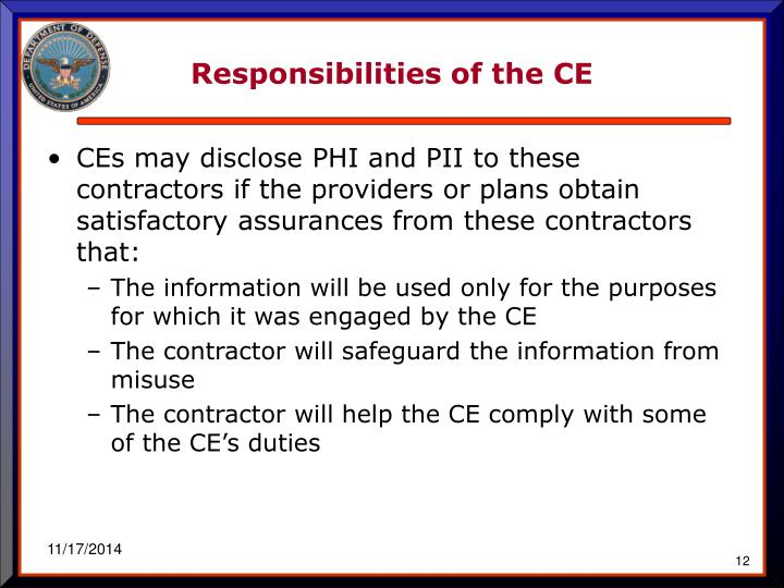 Responsibilities of the CE