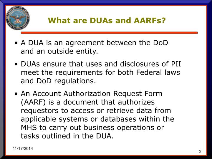 What are DUAs and AARFs?