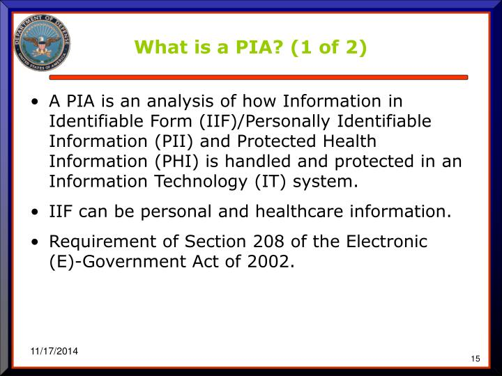 What is a PIA? (1 of 2)