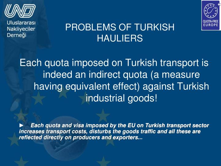 PROBLEMS OF TURKISH HAULIERS