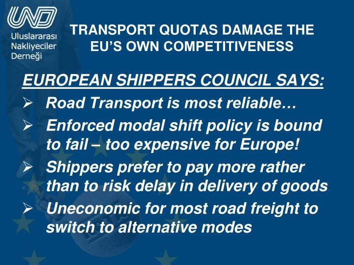 EUROPEAN SHIPPERS COUNCIL SAYS: