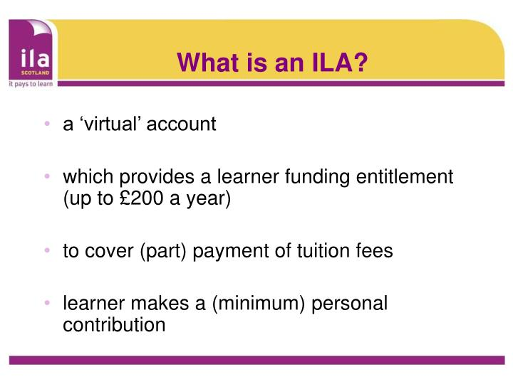 What is an ila