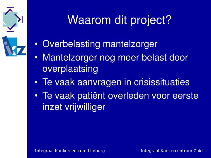 Waarom dit project