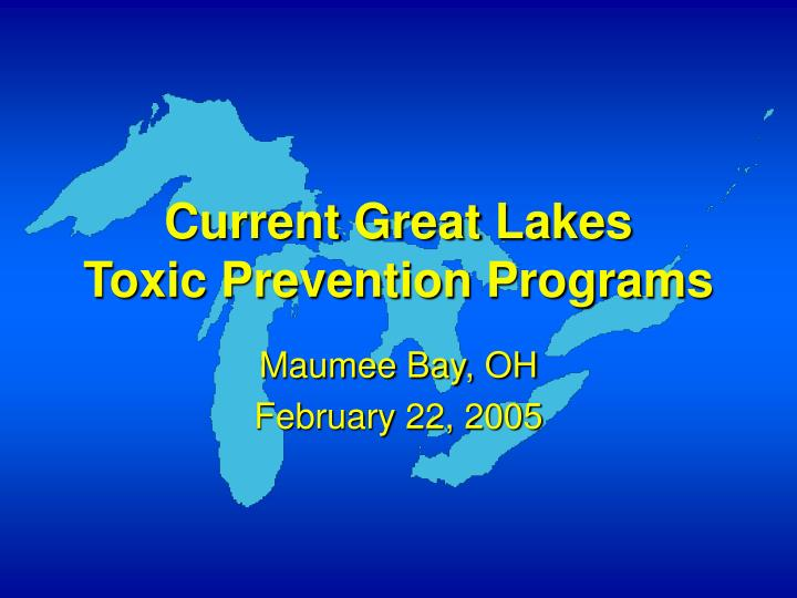 current great lakes toxic prevention programs n.