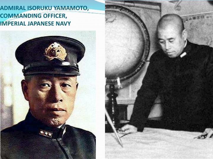 ADMIRAL ISORUKU YAMAMOTO,