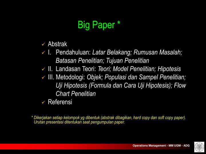 Big Paper *