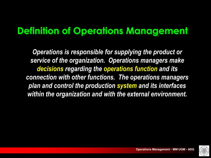 Definition of Operations Management