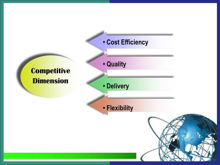 • Cost Efficiency