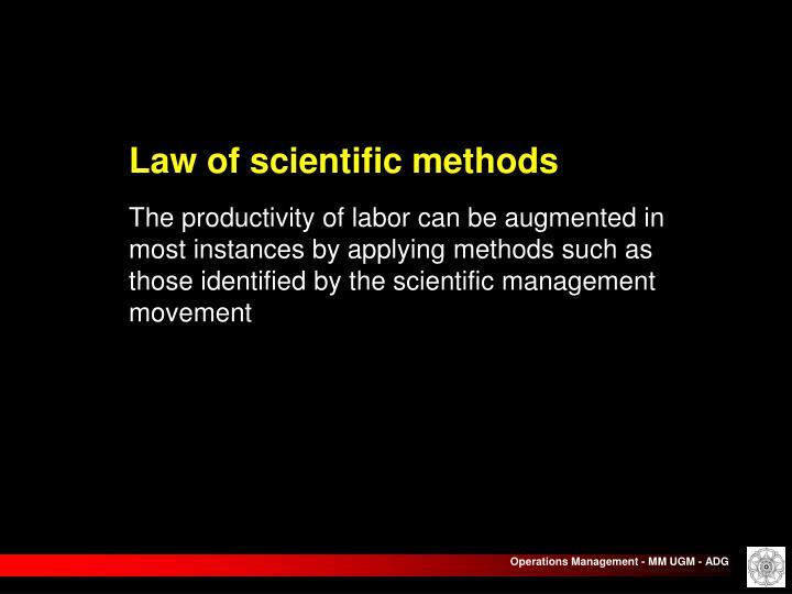 Law of scientific methods