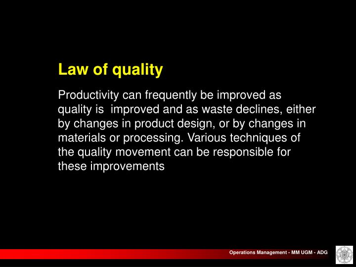 Law of quality