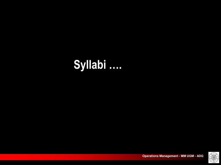 Syllabi ….