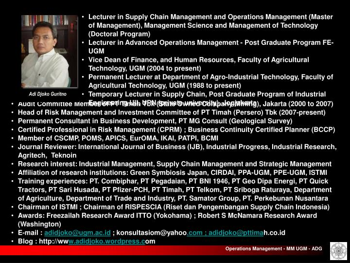 Lecturer in Supply Chain Management and Operations Management (Master of Management), Management Science and Management of Technology (Doctoral Program)