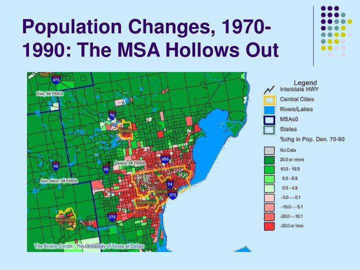 Population Changes, 1970-1990: The MSA Hollows Out