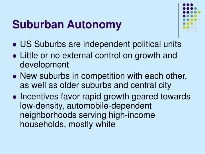 Suburban autonomy