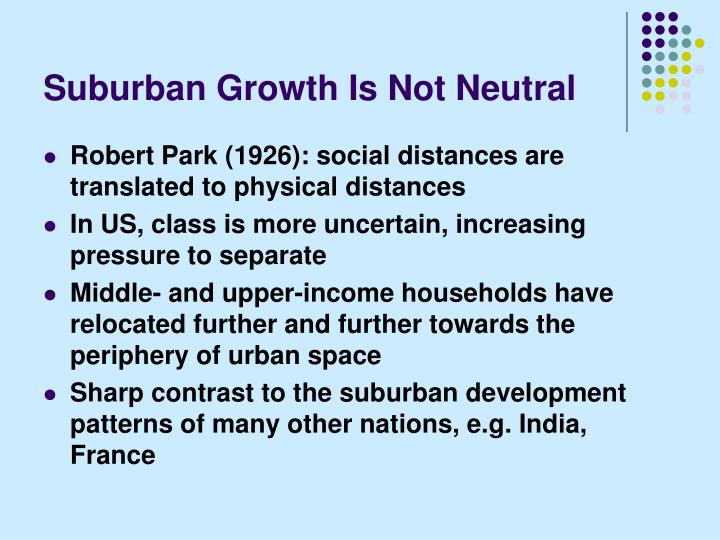 Suburban Growth Is Not Neutral