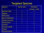 targeted species