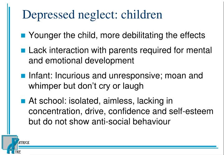 Depressed neglect: children