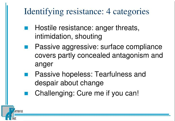 Identifying resistance: 4 categories