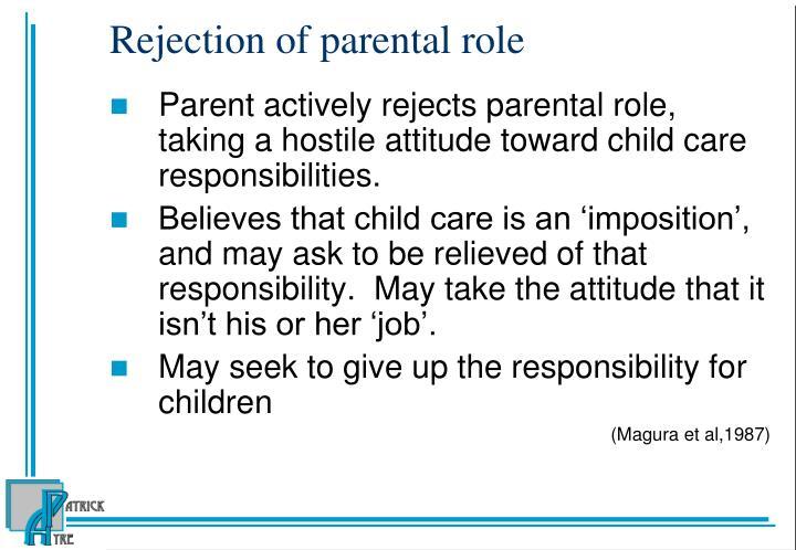 Rejection of parental role