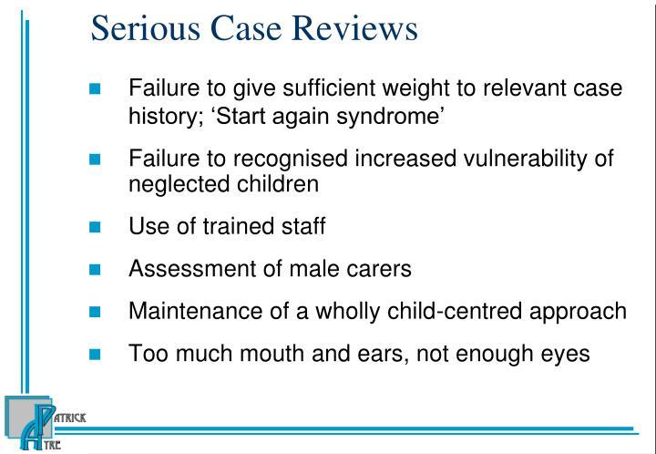Serious Case Reviews