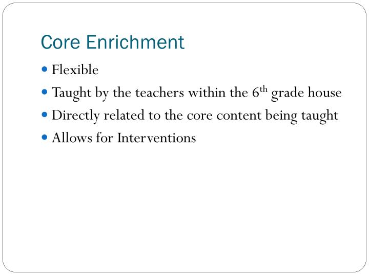 Core Enrichment