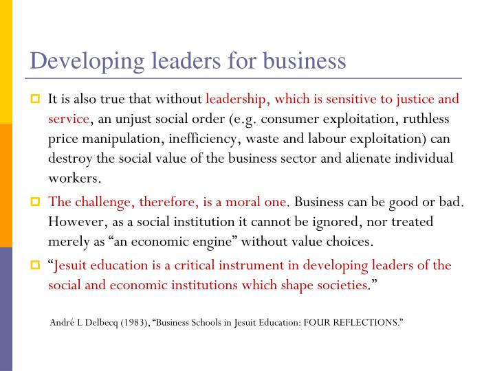 Developing leaders for business