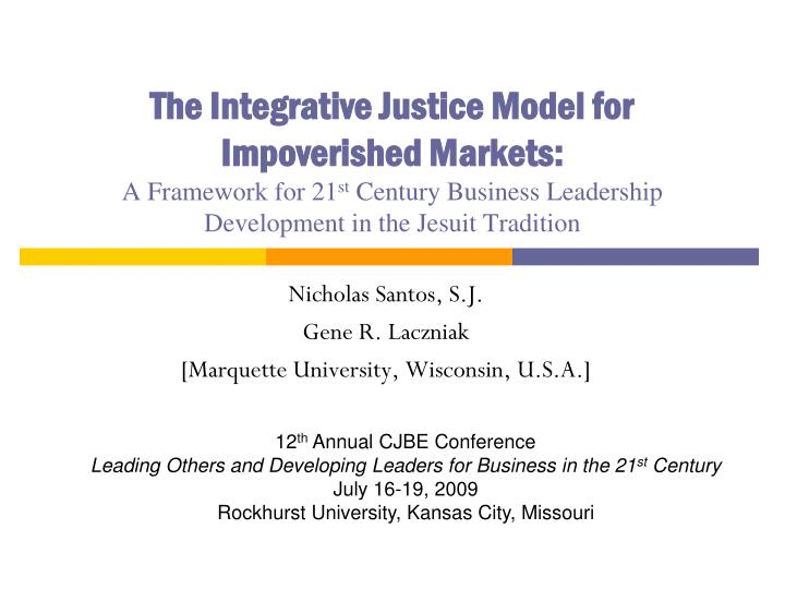 The Integrative Justice Model for Impoverished Markets: