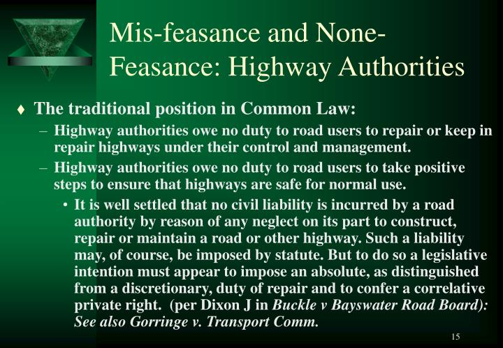 Mis-feasance and None-Feasance: Highway Authorities