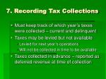 7 recording tax collections