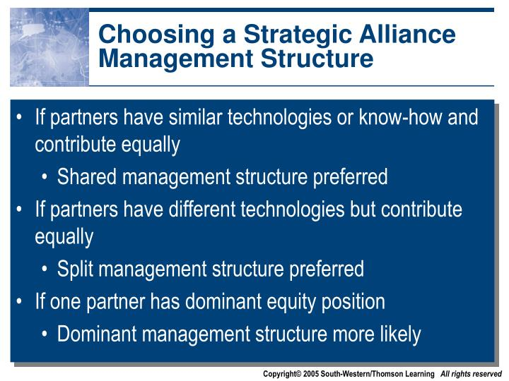 Choosing a Strategic Alliance Management Structure