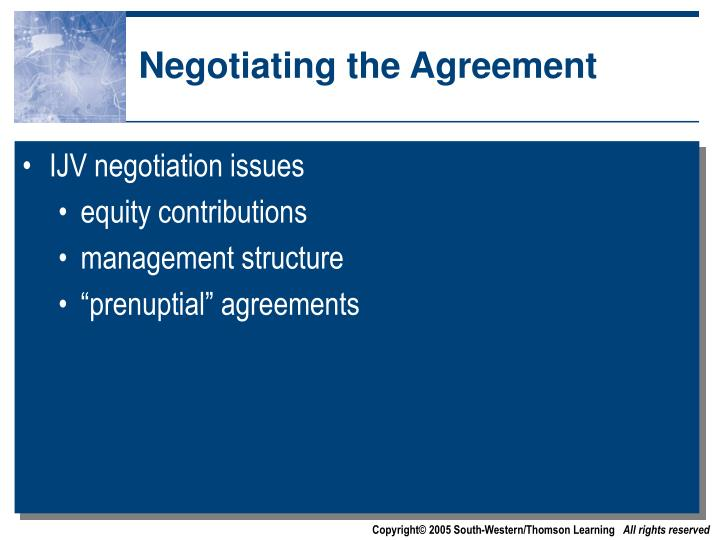 Negotiating the Agreement