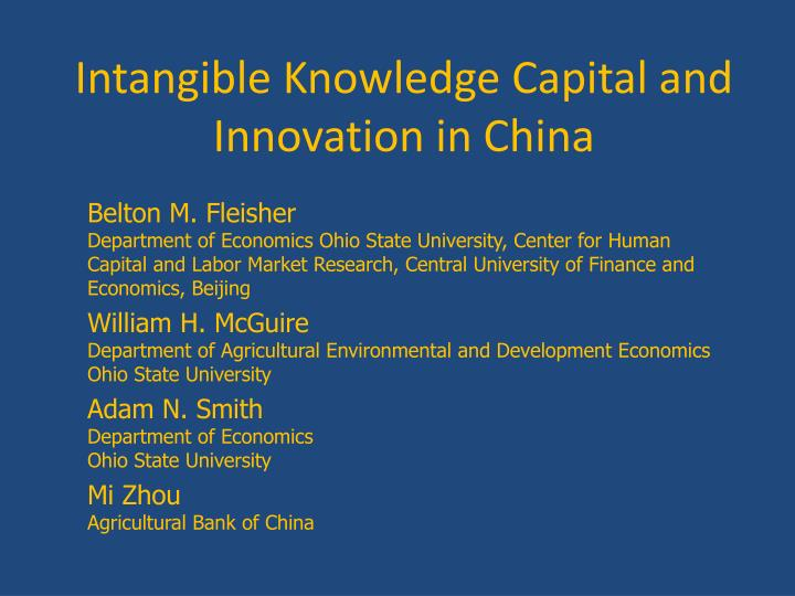 intangible knowledge capital and innovation in china n.