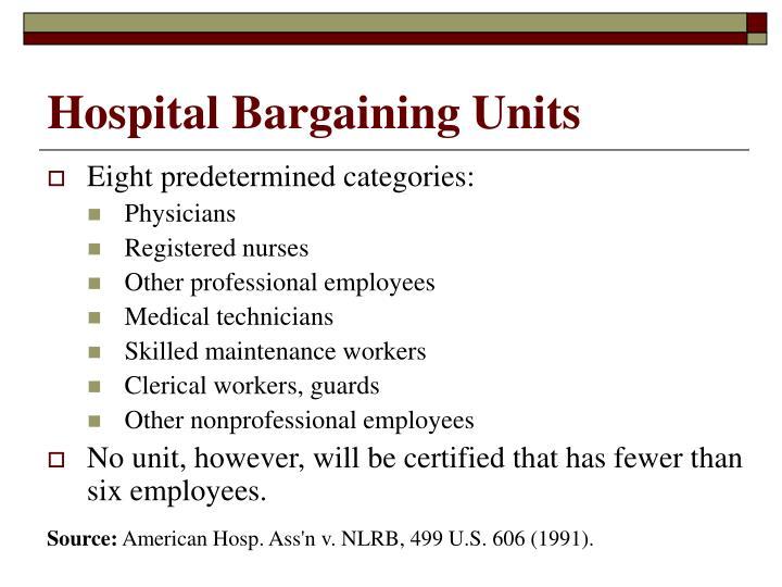 Hospital bargaining units