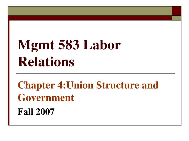 Mgmt 583 labor relations