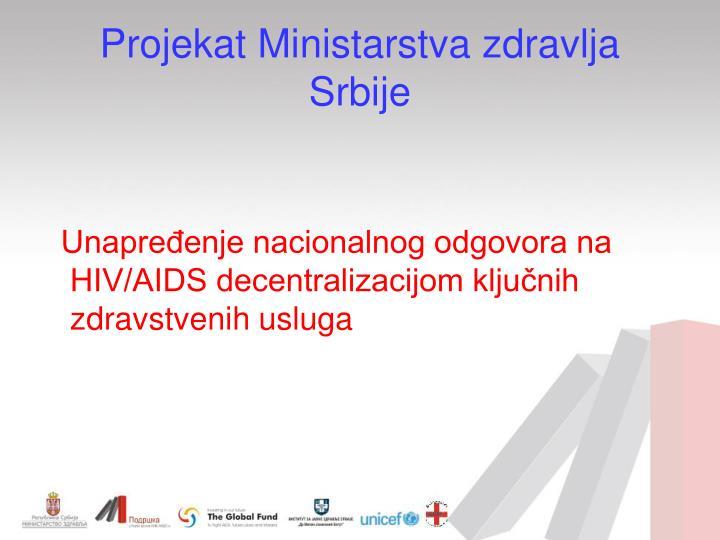 Projekat ministarstva zdravlja srbije