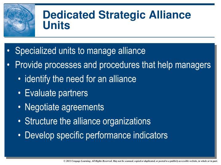 Dedicated Strategic Alliance Units