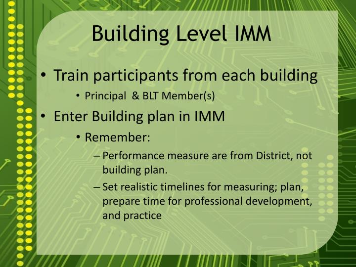 Building Level IMM