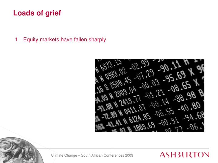 Loads of grief