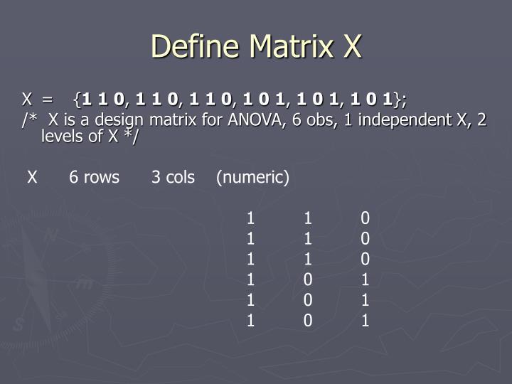 Define Matrix X