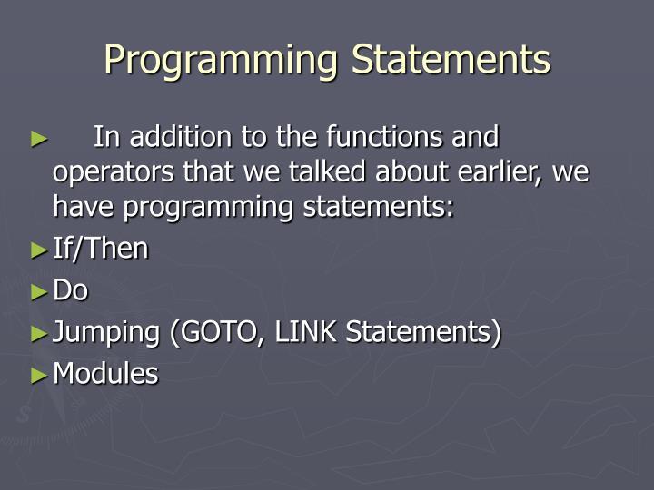 Programming Statements