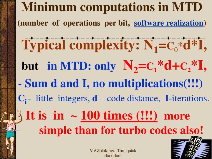 Minimum computations in MTD