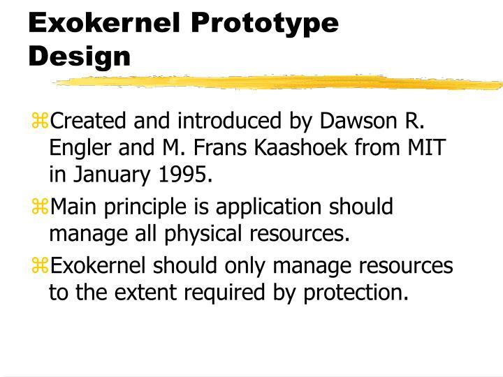 Exokernel Prototype Design