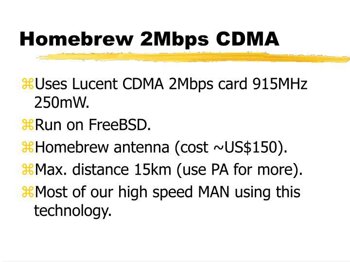 Homebrew 2Mbps CDMA