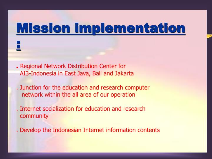 Mission implementation :