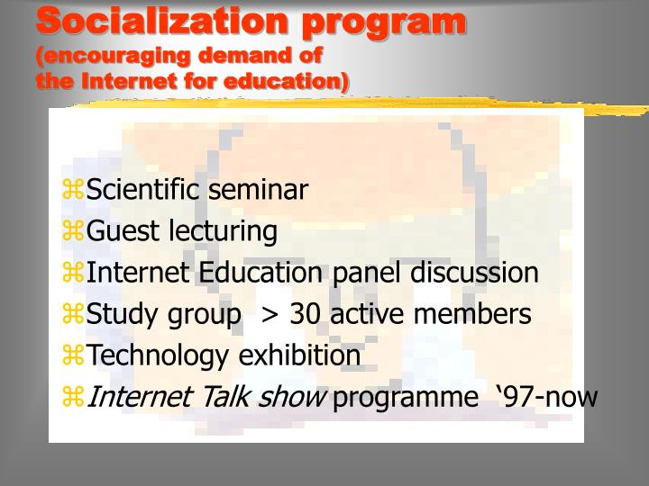 Socialization program