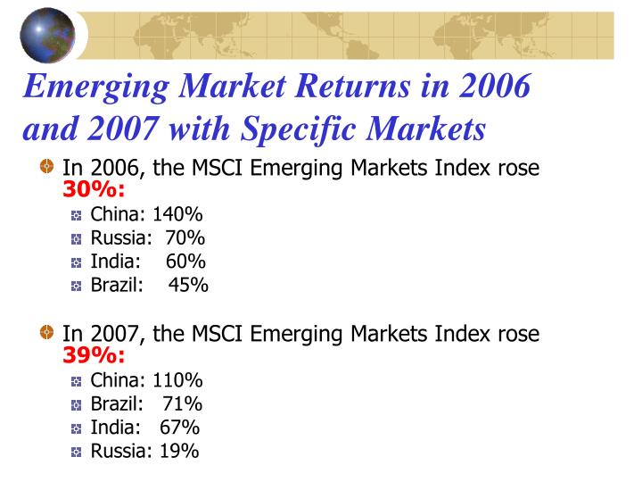 Emerging Market Returns in 2006 and 2007 with Specific Markets