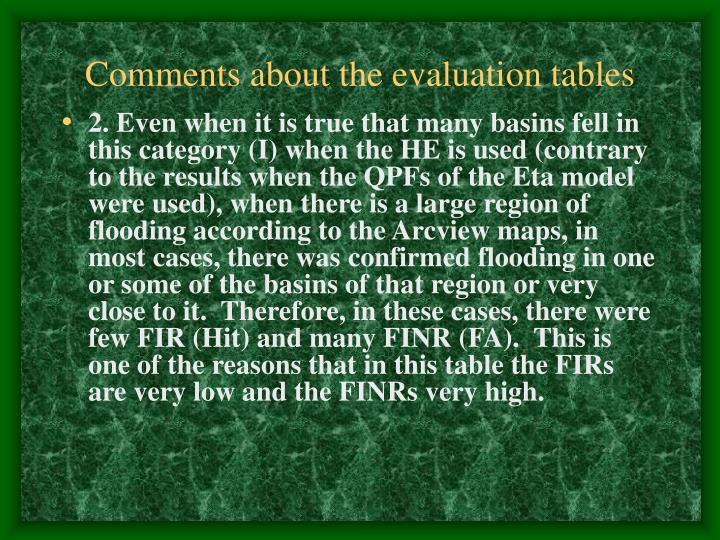 Comments about the evaluation tables