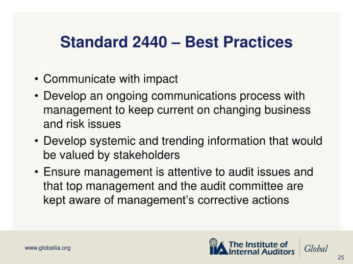Standard 2440 – Best Practices