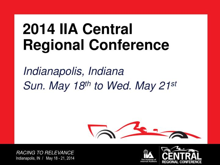 2014 iia central regional conference n.
