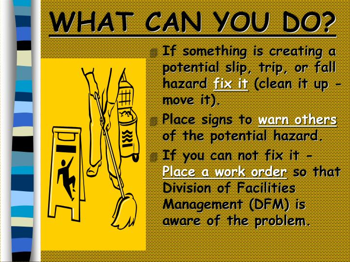 WHAT CAN YOU DO?